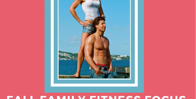 FREE Fall Family Fitness Focus!!  Get Started Now to Win!!
